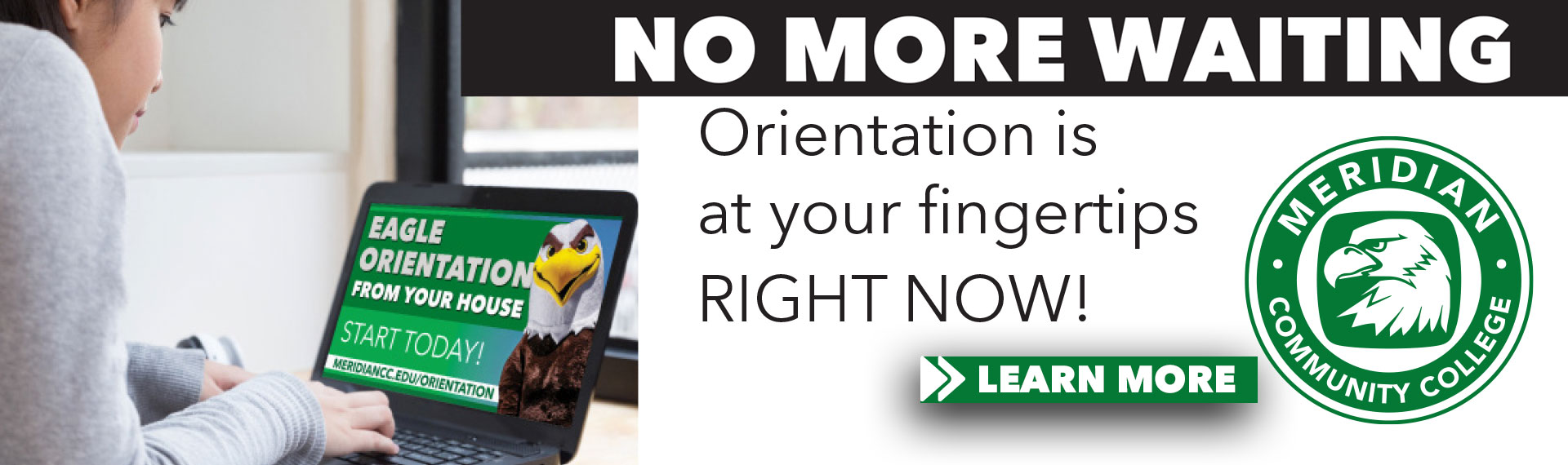 Orientation: No More Waiting
